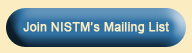 Join NISTM's Mailing List